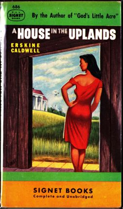 A House In the Uplands. Erskine Caldwell.