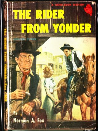 The Rider From Yonder. Norman A. Fox.