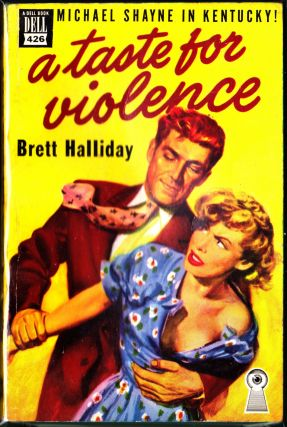 A Taste For Violence. Brett Halliday.