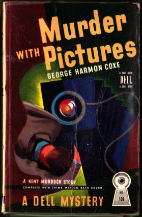Murder With Pictures. George Harmon Coxe