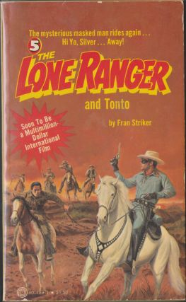 The Lone Ranger and Tonto #5. Fran Striker
