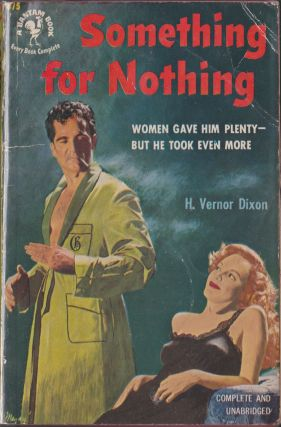 Something For Nothing. H. Vernor Dixon