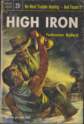 High Iron. Willis Todhunter Ballard