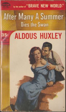 After Many A Summer Dies the Swan. Aldous Huxley