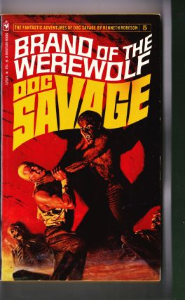 Brand of the Werewolf, a Doc Savage Adventure (Doc Savage #5). Kenneth Robeson