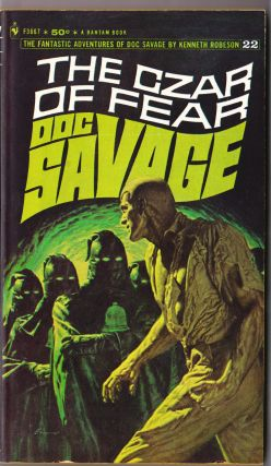 The Czar of Fear, a Doc Savage Adventure (Doc Savage #22). Kenneth Robeson