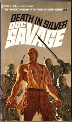 Death In Silver, a Doc Savage Adventure (Doc Savage #26). Kenneth Robeson