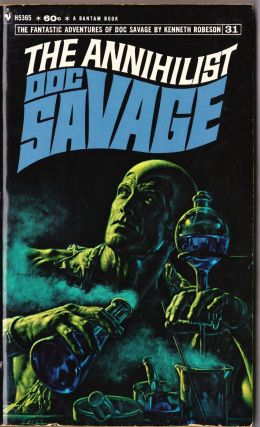 The Annihilist, a Doc Savage Adventure (Doc Savage #31). Kenneth Robeson