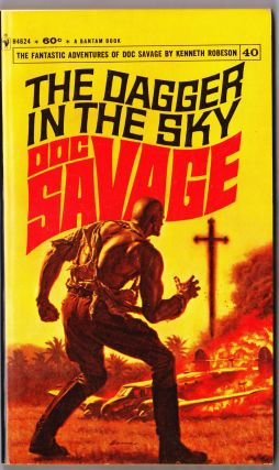 The Dagger in the Sky, a Doc Savage Adventure (Doc Savage #40). Kenneth Robeson