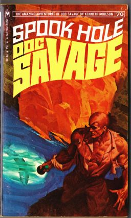 Spook Hole, a Doc Savage Adventure (Doc Savage #70). Kenneth Robeson.