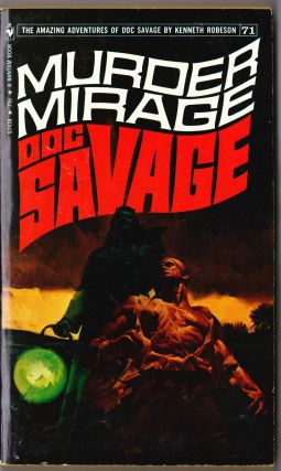 Murder Mirage, a Doc Savage Adventure (Doc Savage #71)