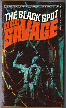 The Black Spot, a Doc Savage Adventure (Doc Savage #76). Kenneth Robeson.