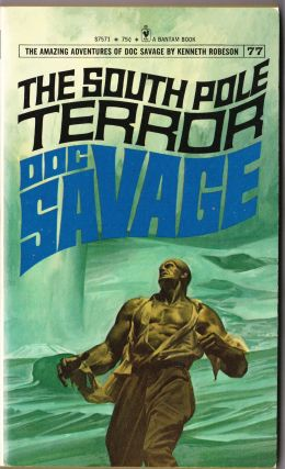 The South Pole Terror, a Doc Savage Adventure (Doc Savage #77)