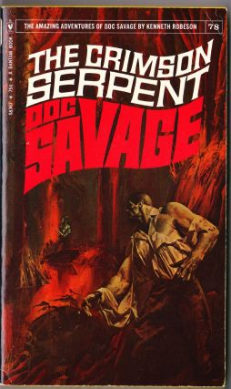 The Crimson Serpent, a Doc Savage Adventure (Doc Savage #78). Kenneth Robeson.
