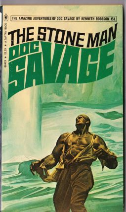 The Stone Man, a Doc Savage Adventure (Doc Savage #81)