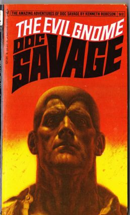 The Evil Gnome, a Doc Savage Adventure (Doc Savage #82). Kenneth Robeson.