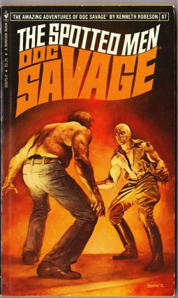 The Spotted Men, a Doc Savage Adventure (Doc Savage #87). Kenneth Robeson.
