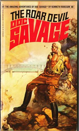 The Roar Devil, a Doc Savage Adventure (Doc Savage #88). Kenneth Robeson.