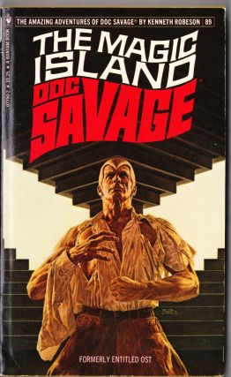 The Magic Island, a Doc Savage Adventure (Doc Savage #89). Kenneth Robeson.
