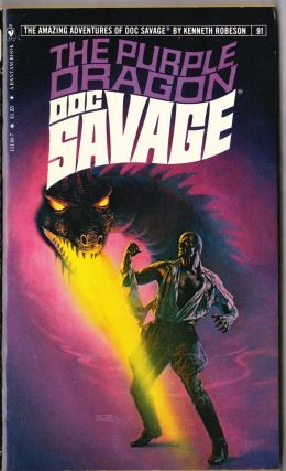 The Purple Dragon, a Doc Savage Adventure (Doc Savage #91). Kenneth Robeson.