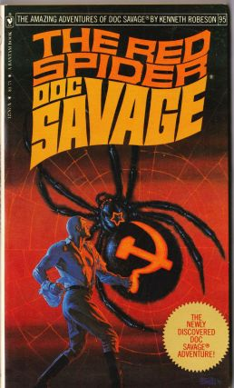 The Red Spider, a Doc Savage Adventure (Doc Savage #95). Kenneth Robeson.