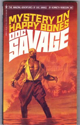 Mystery on Happy Bones, a Doc Savage Adventure (Doc Savage #96)