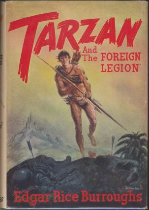 "Tarzan and ""The Foreign Legion"" (Tarzan 22). Edgar Rice Burroughs"