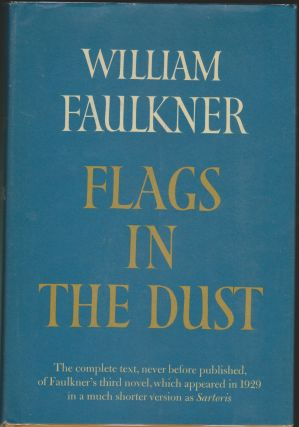Flags In the Dust. William Faulkner