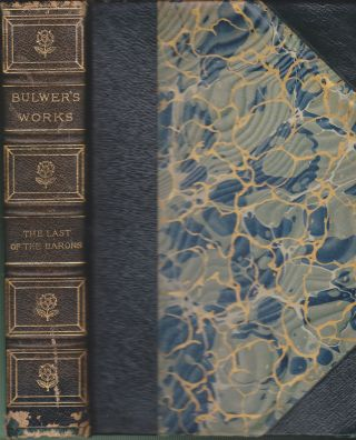 The Last of the Barons (Two Volumes In One). Edward Bulwer-Lytton.