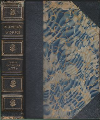 Ernest Travers & Alice: or, the Mysteries. Edward Bulwer-Lytton.