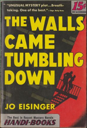 The Walls Came Tumbling Down. Jo Eisinger