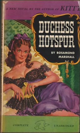 Duchess Hotspur. Rosamond Marshall