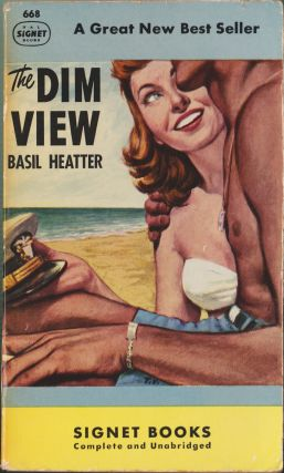 The Dim View. Basil Heatter.