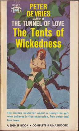 The Tents Of Wickedness. Peter De Vries.