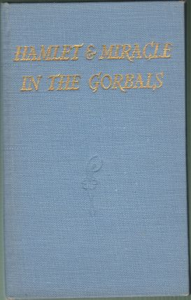 Hamlet and Miracle In The Gobals; The Stories of the Ballets