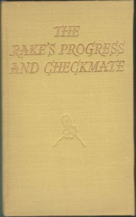 The Rake's Progress and Checkmate; The Stories of the Ballets