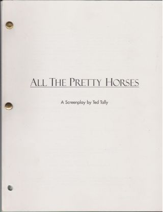 All The Pretty Horses. Ted Tally