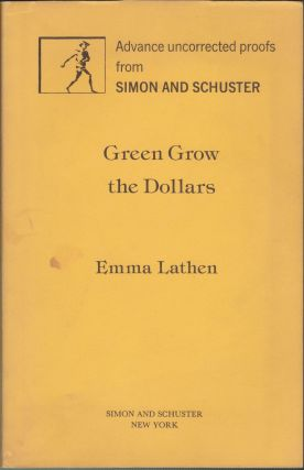Green Grow The Dollars. Emma Lathen