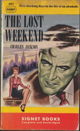 The Lost Weekend. Charles Jackson.