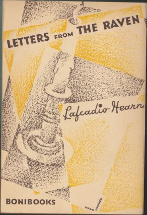 Letters From The Raven; Being The Correspondence Of Lafcadio Hearn And Henry Watkin