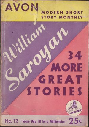 34 More Great Stories. William Saroyan