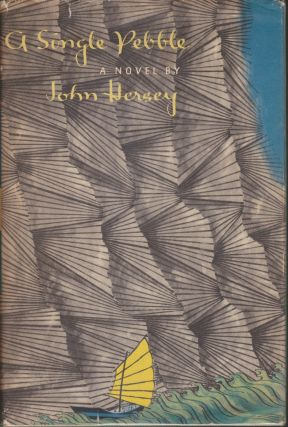 A Single Pebble. John Hersey