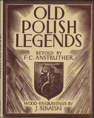 Old Polish Legends. F. C. Anstruther