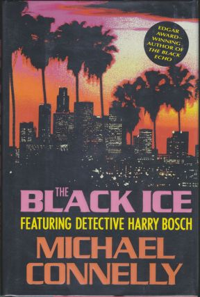The Black Ice. Michael Connelly.