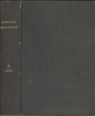 Cosmopolitan Magazine, Vol. XLI, No. 1 through 6, May - October, 1906. Jack London, H. G. Wells,...