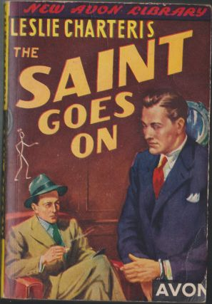 The Saint Goes On. Leslie Charteris