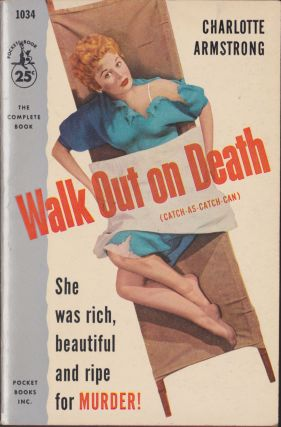 Walk Out On Death. Charlotte Armstrong