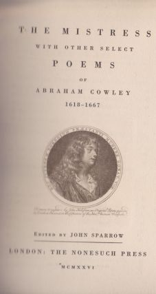 The Mistress With Other Select Poems Of Abraham Cowley 1618-1667