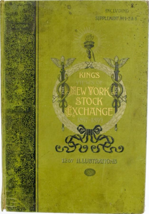King's Views Of New York Stock Exchange 1897-1899 Including Supplements No. 1-2&3. Moses King
