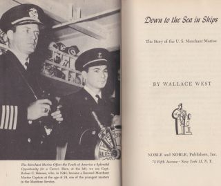 Down To The Sea In Ships; The Story of the U. S. Merchant Marine